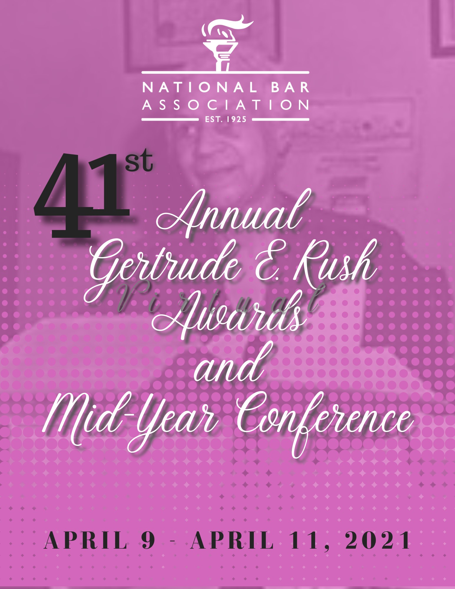 41st Annual Gertrude E. Rush Awards and Mid-Year Virtual Con